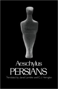 ایرانیان، اثر نمایشنامه نویس یونانی آشیلوس از قرن پجم پ.م.